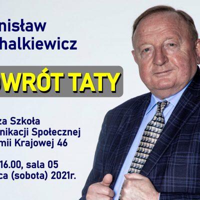 Powrót taty - Stanisław Michalkiewicz